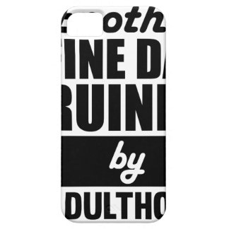 Fine Day Ruined iPhone 5 Cases