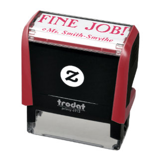 """FINE JOB!"" + Teacher Name Rubber Stamp"
