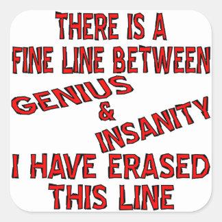 Fine Line Between Genius And Insanity Sticker