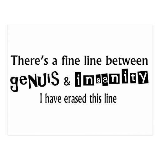 Fine Line Between Genius & Insanity Post Card