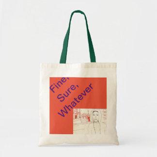 Fine, sure, whatever tote bag