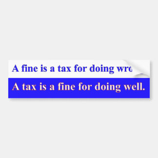 Fine Tax Bumper Sticker