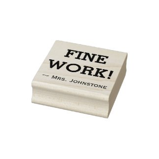 """FINE WORK!"" Assignment Grading Rubber Stamp"