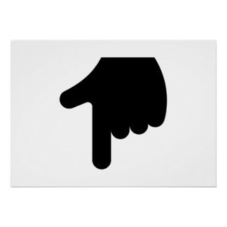 Finger Pointing Down Poster