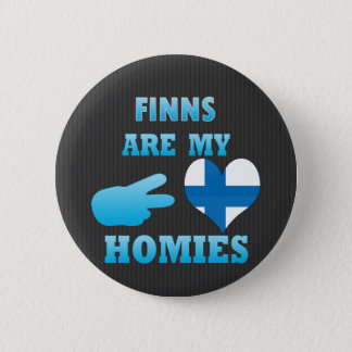 Finns are my Homies 2 Inch Round Button