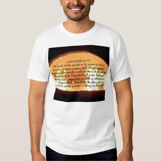 fire86, AMENDMENT IV The right of the people to... Shirts
