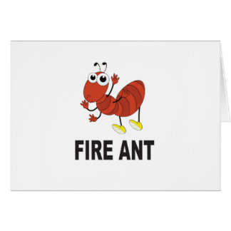fire ant butt card