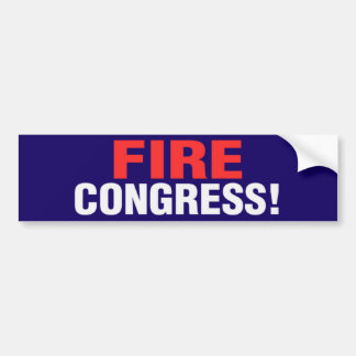 Fire Congress! Bumper Sticker