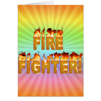 FIRE FIGHTER in Flames Card