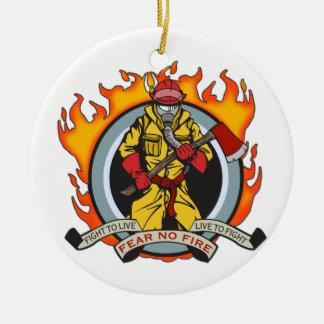 Fire Fighters Fear No Fire Ceramic Ornament