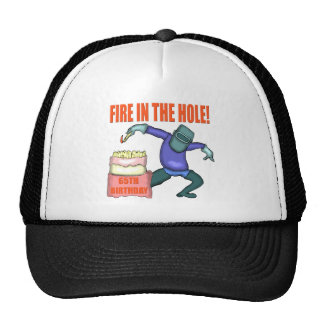 Fire In The Hole 65th Birthday Gifts Hat