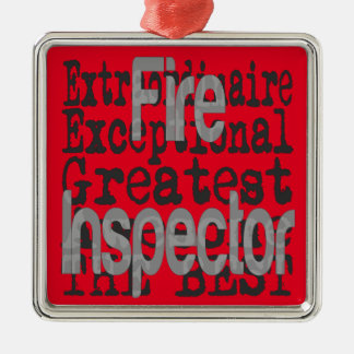 Fire Inspector Extraordinaire Metal Ornament