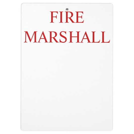 Fire Marshall Clip Board Clipboards
