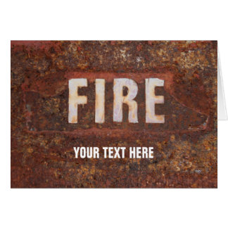 Fire sign on rusted steel plate. Gift for fireman? Card