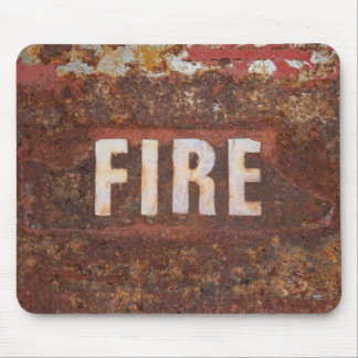 Fire sign on rusted steel plate. Gift for fireman? Mouse Pad