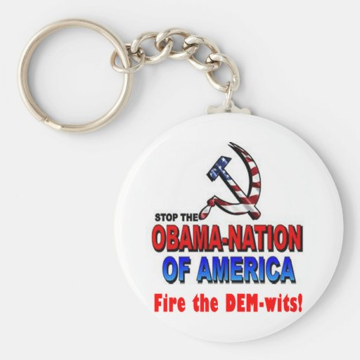 Fire the Dem-wits Keychains