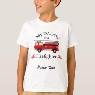 Fire truck - My daddy is a FIREFIGHTER T-Shirt