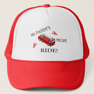 Fire truck - My daddy's favorite RIDE Trucker Hat
