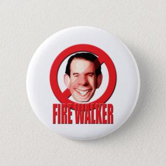Fire Wisconsin Governor Scott Walker 2 Inch Round Button