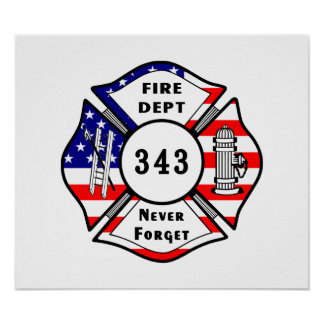 Firefighter 9/11 Never Forget 343 Posters