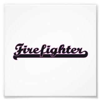 Firefighter Classic Job Design Art Photo