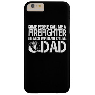 FIREFIGHTER DAD BARELY THERE iPhone 6 PLUS CASE