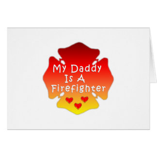 Firefighter Daddy Card