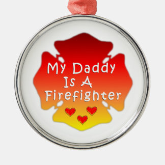 Firefighter Daddy Metal Ornament