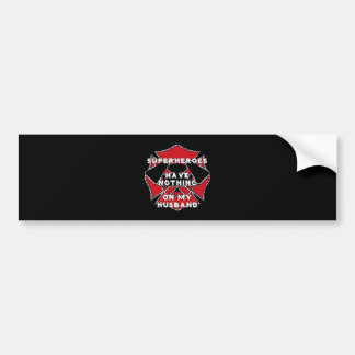 Firefighter husband bumper sticker
