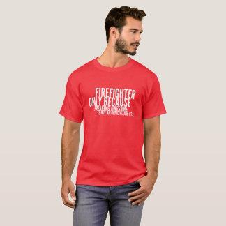 Firefighter job T-Shirt