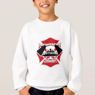 Firefighter mommy sweatshirt