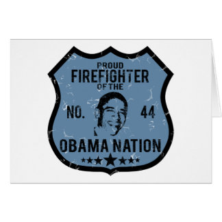 Firefighter Obama Nation Card