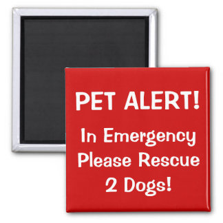 Firefighter Pet Alert! Square Magnet