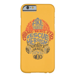 Firefighter Phonecase Barely There iPhone 6 Case