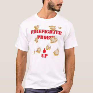 Firefighter Probie T-Shirt