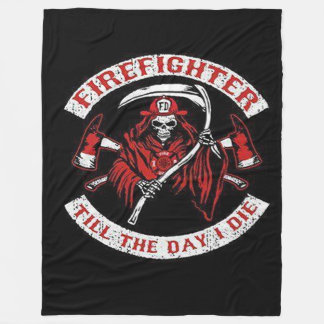 FireFighter Till The Day I Die Fleece Blanket