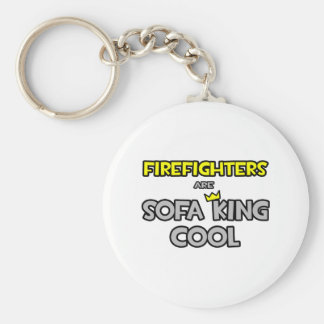 Firefighters Are Sofa King Cool Keychain