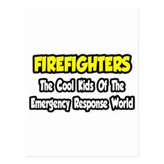 Firefighters...Cool Kids of Emergency World Postcard