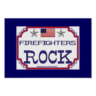 Firefighters Rock Poster