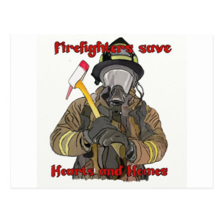 Firefighters Save Hearts and Homes Postcard