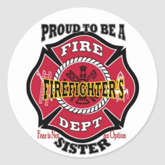 Firefighter's Sister Classic Round Sticker