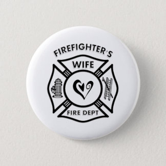 Firefighters Wife 2 Inch Round Button