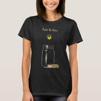 "Firefly Free from Mason Jar ""Let It Go"" T-Shirt"