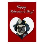 Fireman pug Valentines Day Card