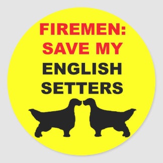 Fireman Save My English Setters Classic Round Sticker