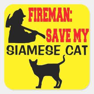 Fireman Save My Siamese Cat Square Sticker