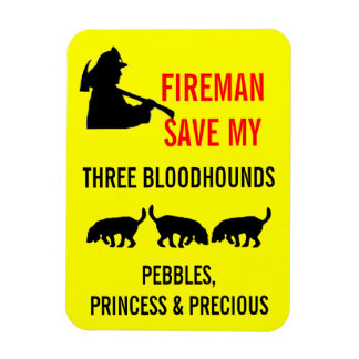 Fireman Save My Three Bloodhounds Fire Safety Magnet