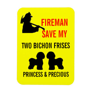Fireman Save My Two Bichon Frises Safety Magnet