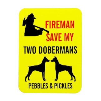 Fireman Save My Two Dobermans Safety Rectangular Photo Magnet