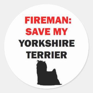 Fireman Save My Yorkshire Terrier Classic Round Sticker